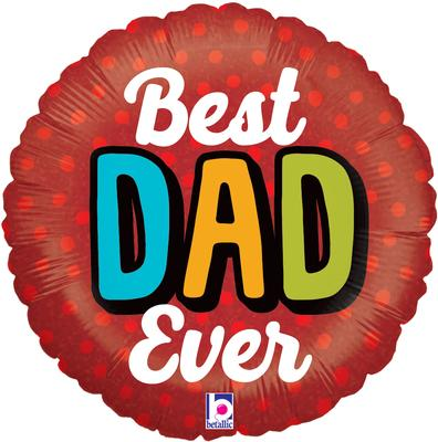 Betallic 18inch Bold Best Dad Ever Holographic - Seasonal