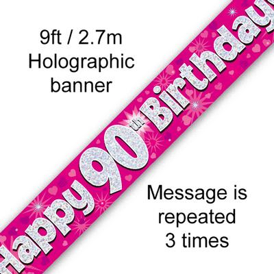 9ft Banner Happy 90th Birthday Pink Holographic - Banners & Bunting