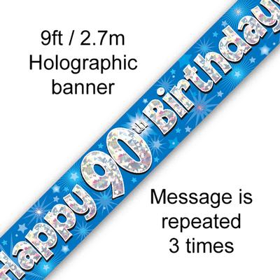 9ft Banner Happy 90th Birthday Blue Holographic - Banners & Bunting