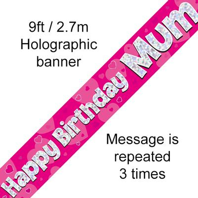 Happy Birthday Mum Holographic 9ft Banner - Banners & Bunting