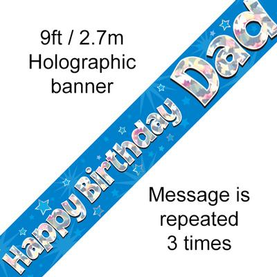 Happy Birthday Dad Holographic 9ft Banner - Banners & Bunting