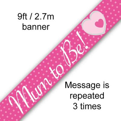 Mum To Be - Banners & Bunting
