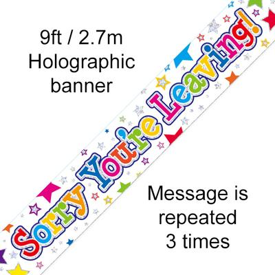 9ft Banner Sorry You're Leaving Stars Holographic - Banners & Bunting