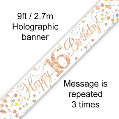 9ft Banner Sparkling Fizz 16th Birthday White & Rose Gold Holographic - Banners & Bunting