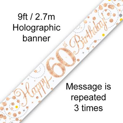9ft Banner Sparkling Fizz 60th Birthday White & Rose Gold Holographic - Banners & Bunting