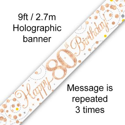 9ft Banner Sparkling Fizz 80th Birthday White & Rose Gold Holographic - Banners & Bunting