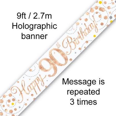 9ft Banner Sparkling Fizz 90th Birthday White & Rose Gold Holographic - Banners & Bunting