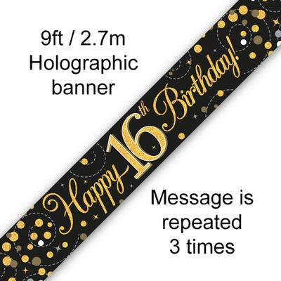9ft Banner Sparkling Fizz 16th Birthday Black & Gold Holographic - Banners & Bunting