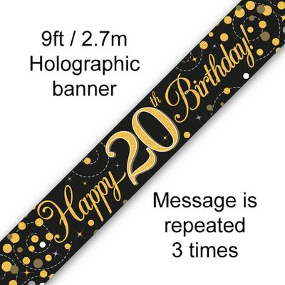 9ft Banner Sparkling Fizz 20th Birthday Black & Gold Holographic - Banners & Bunting