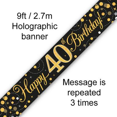 9ft Banner Sparkling Fizz 40th Birthday Black & Gold Holographic - Banners & Bunting