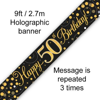 9ft Banner Sparkling Fizz 50th Birthday Black & Gold Holographic - Banners & Bunting