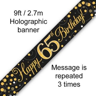 9ft Banner Sparkling Fizz 65th Birthday Black & Gold Holographic - Banners & Bunting