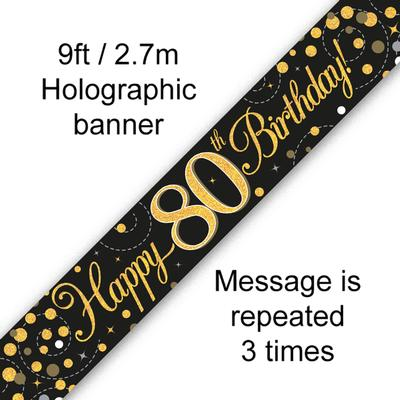 9ft Banner Sparkling Fizz 80th Birthday Black & Gold Holographic - Banners & Bunting
