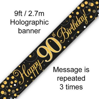 9ft Banner Sparkling Fizz 90th Birthday Black & Gold Holographic - Banners & Bunting