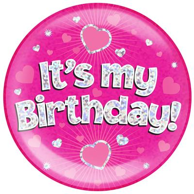 Oaktree Holographic Jumbo Badge - It's My Birthday Pink - Jumbo Badges