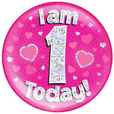 Oaktree Holographic Jumbo Badge - I am 1 Today Pink - Jumbo Badges