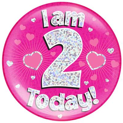 Oaktree Holographic Jumbo Badge - I am 2 Today Pink - Jumbo Badges