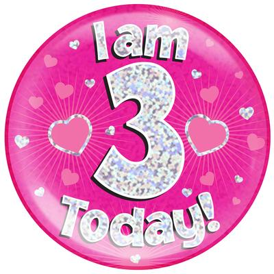 Oaktree Holographic Jumbo Badge - I am 3 Today Pink - Jumbo Badges