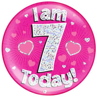 Oaktree Holographic Jumbo Badge - I am 7 Today Pink - Jumbo Badges