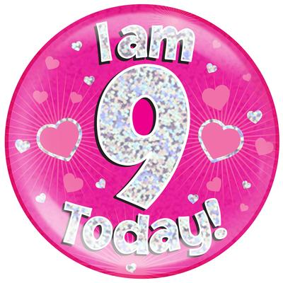 Oaktree Holographic Jumbo Badge - I am 9 Today Pink - Jumbo Badges
