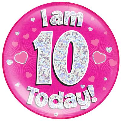 Oaktree Holographic Jumbo Badge - I am 10 Today Pink - Jumbo Badges