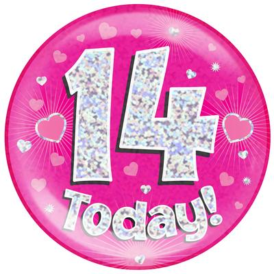 Oaktree Holographic Jumbo Badge - 14 Today Pink - Jumbo Badges