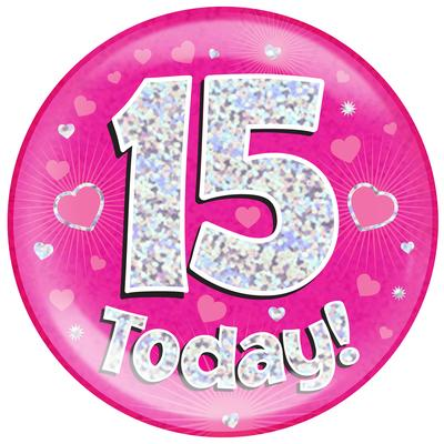 Oaktree Holographic Jumbo Badge - 15 Today Pink - Jumbo Badges