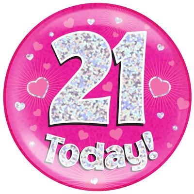 Oaktree Holographic Jumbo Badge - 21 Today Pink - Jumbo Badges