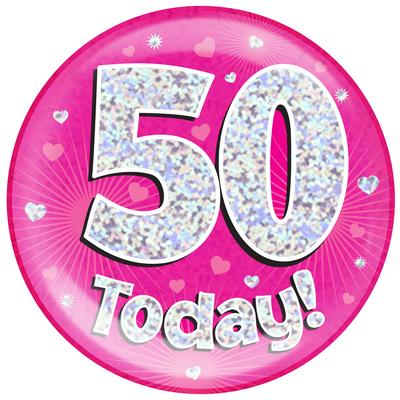 Oaktree Holographic Jumbo Badge - 50 Today Pink - Jumbo Badges
