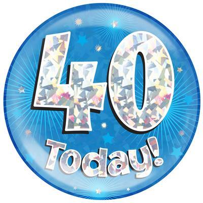 Oaktree Holographic Jumbo Badge - 40 Today Blue - Jumbo Badges