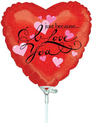 9inch I Love You Just Because Holographic (Pre Inflated) - Foil Balloons